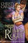 Never Tempt a Rogue: A Rogues' Rulebook Novella