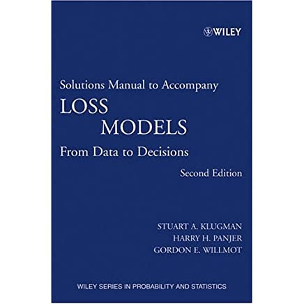 Loss Models From Data To Decisions Solution Manual Pdf