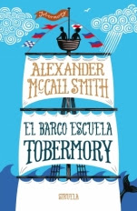 El barco escuela Tobermory Alexander McCall Smith