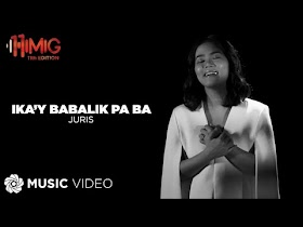 Ika'y Babalik Pa Ba by Juris [Music Video]
