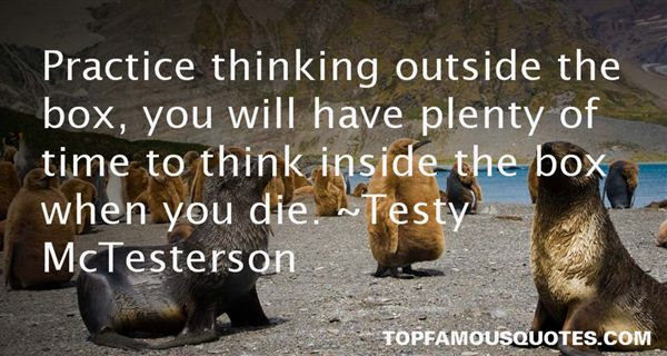 Thinking Outside The Box Quotes Best 9 Famous Quotes About Thinking