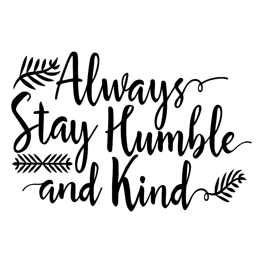 I Will Forever Remain Humble Quote Daily Inspiration Quotes