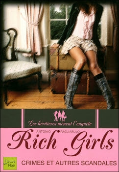 Couverture Rich girls, tome 1 : Crimes et autres scandales
