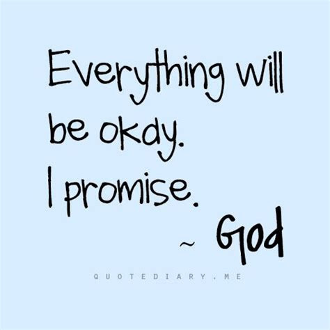 Faith Everything Will Alright Quotes