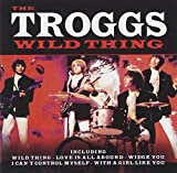 Wild Thing: The Troggs