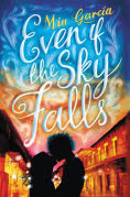 Title: Even If the Sky Falls, Author: Mia Garcia