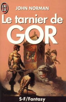 http://lesvictimesdelouve.blogspot.fr/2011/10/gor-tome-1-le-tarnier-de-gor-de-john.html