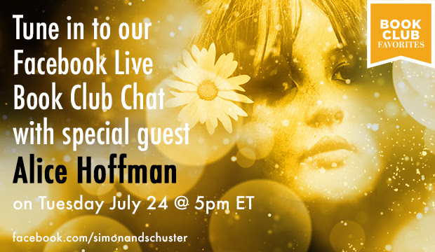 Tune in to our Facebook Live Book Club Chat with special guest Alice Hoffman!