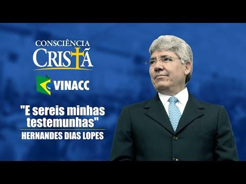 E sereis minhas testemunhas - Hernandes Dias Lopes