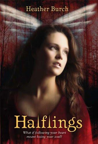 Halflings (Halflings Novel, A) by Heather Burch