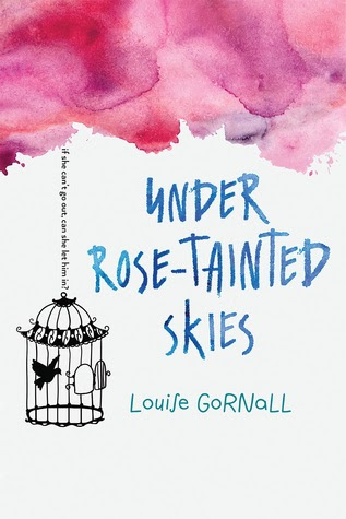 Currently Reading: Under Rose-Tainted Skies by Louise Gornall