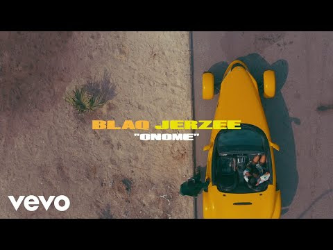 Blaq Jerzee - Onome (Official Video)