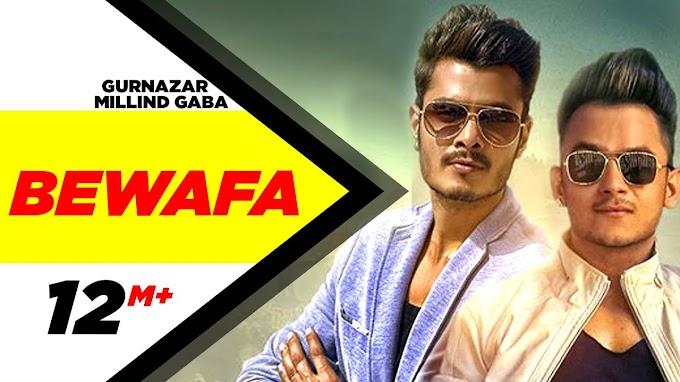 Bewafa Lyrics – Gurnazar Feat. Millind Gaba