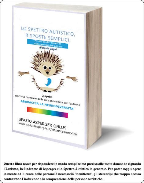http://www.spazioasperger.it/index.php?q=valutazione-e-intervento&f=319-libro-gratuito-lo-spettro-autistico-risposte-semplici