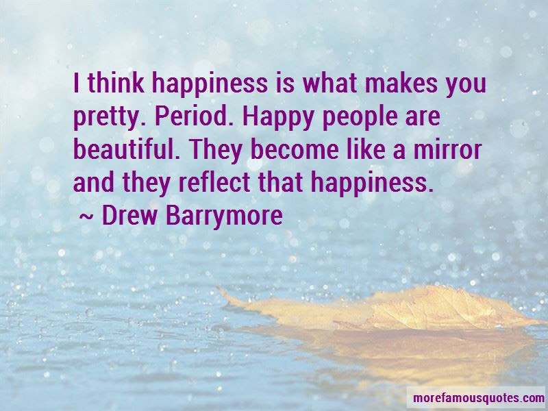 Happiness Makes You Beautiful Quotes Top 5 Quotes About Happiness