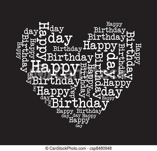 Vector Of Happy Birthday Black And White Happy Birthday Heart