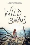 Title: Wild Swans, Author: Jessica Spotswood