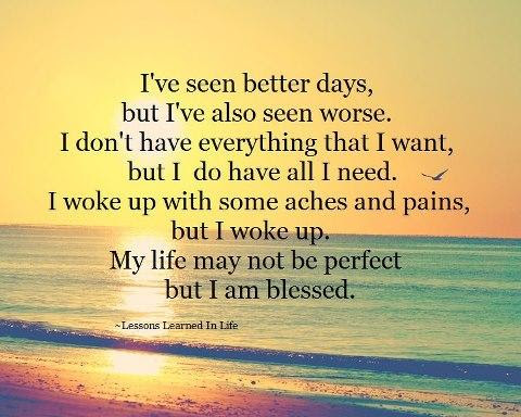 My Life May Not Be Perfect But I Am Blessed Blessing Quote