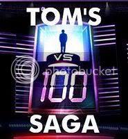 Tom's 1 Vs. 100 Saga