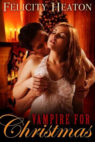 Vampire for Christmas by Felicity Heaton