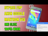 Bypass Frp Mengatasi Terkunci Akun Google Maxtron V15 spreadtrum (Support All spreadtrum)
