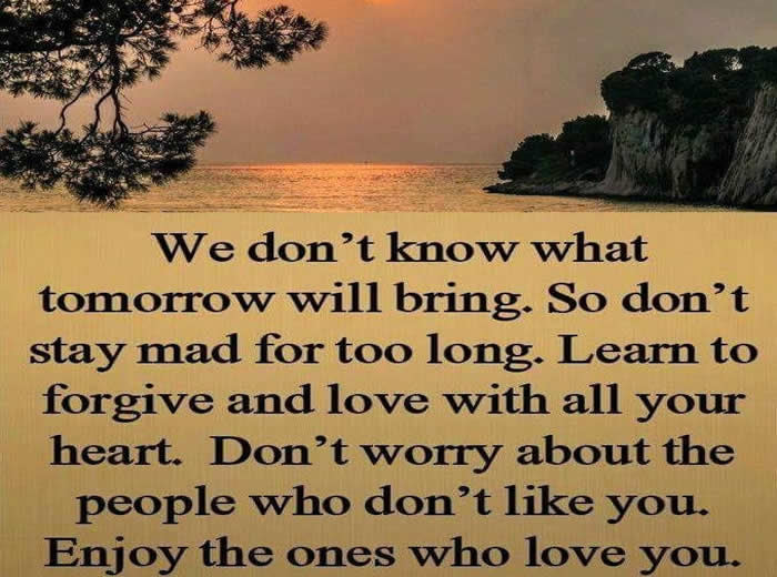 We Dont Know What Will Happen Tomorrow Inspirational Quotes