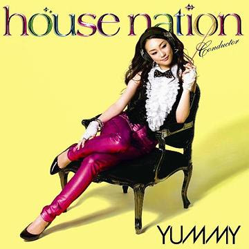 House Nation Mixed by DJ YUMMY / V.A.