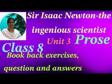 8th Sir Isaac Newton- the ingenious scientist, Question, Answer book back exercise class 7 unit 3 prose Kalvi TV