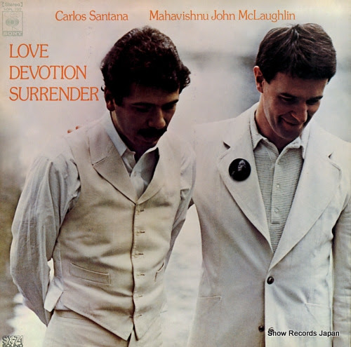 SANTANA, CARLOS & MAHAVISHNU JOHN MCLAUGHLIN love devotion surrender