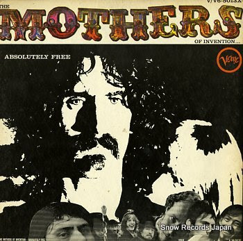 MOTHERS OF INVENTION, THE absolutely free