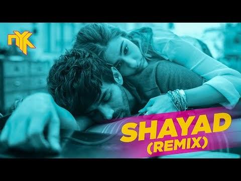 Shayad - DJ NYK Remix Arijit Singh Love Aajkal | Kartik Aryan Sara Ali Khan Pritam