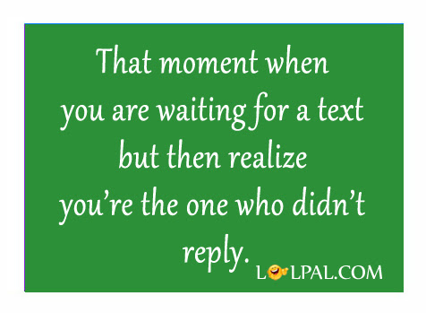 Waiting For Your Texts Quotes