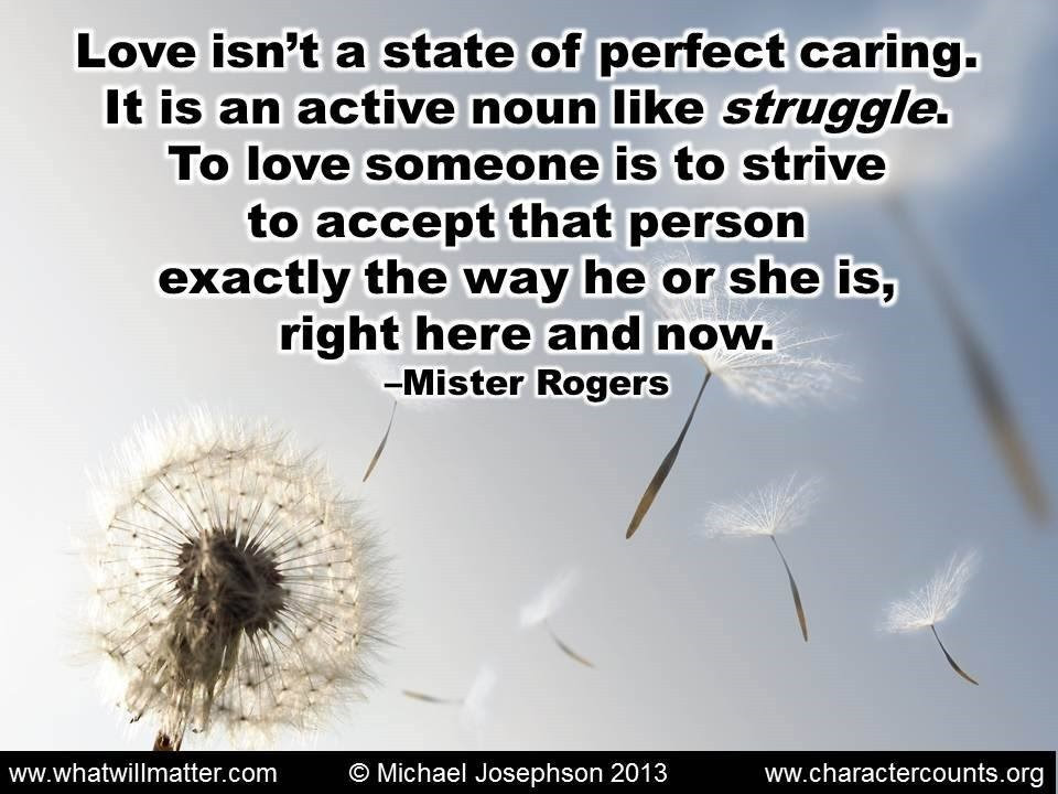 Poster Quote Love Isnt A State Of Perfect Caring It Is An