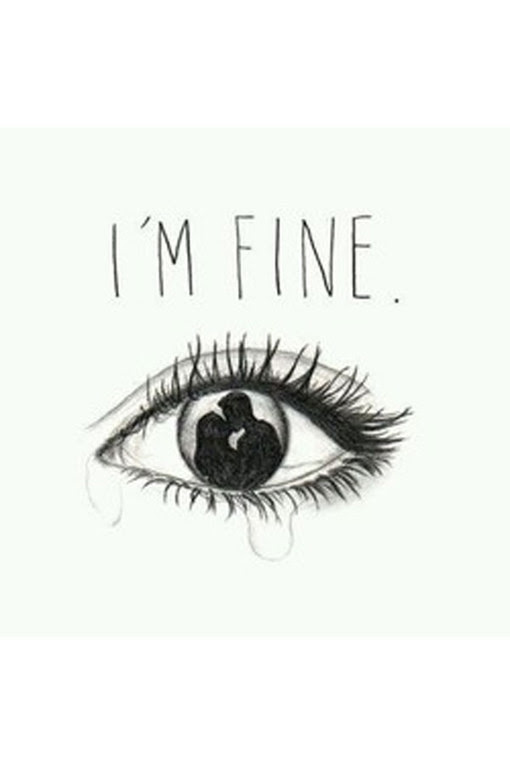 Im Fine Quote Cheating Quotes To Help Heal Your Broken Heart