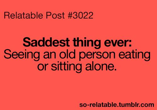 Sad True So True Teen Quotes Relatable So Relatable Saddest So
