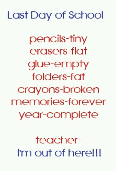 Quotes About Last Day In School 17 Quotes