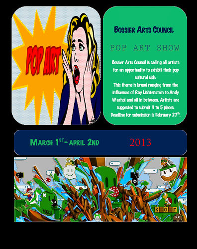 Pop Art Exhibit deadline Feb 27, Bossier Arts Council by trudeau