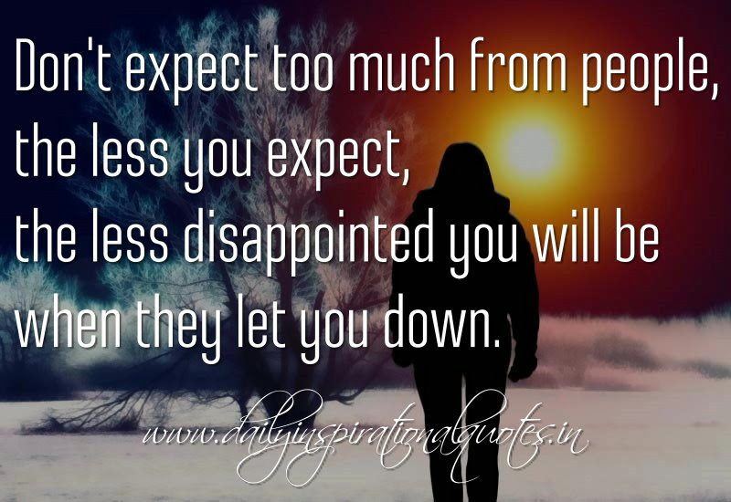 Quotes About Least Expecting 56 Quotes