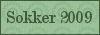 sokker 2009
