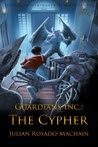 The Cypher (Guardians Inc., #1)