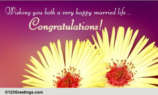 Wishing You Both Happy Married Life Free Wedding Etc Ecards  Greetings