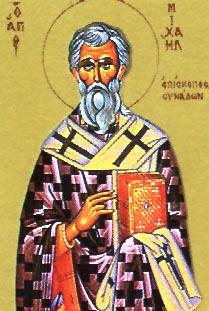 Αποτέλεσμα εικόνας για Ὁ Ὅσιος Μιχαὴλ ὁ Ὁμολογητὴς ἐπίσκοπος Συνάδων