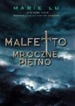 Okładka książki Malfetto. Mroczne piętno