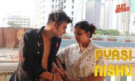 Pyasi Nishu (2021) UNCUT - CliffMovies WEB Series Season 1 (EP 1 Added)