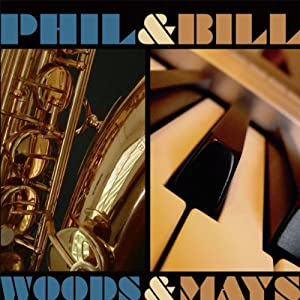 Phil Woods and  - Woods and Mays cover