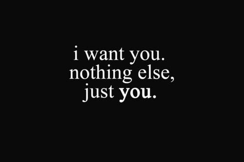 I Want You Quote For Her Quote Number 605539 Picture Quotes