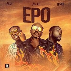 Download Music Mp3:- Joe EL Ft Davido And Zlatan – Epo