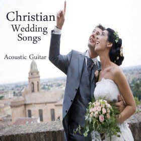 17 Best ideas about Christian Wedding Songs on Pinterest