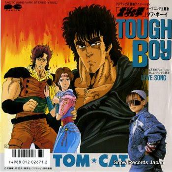 TOM CAT tough boy