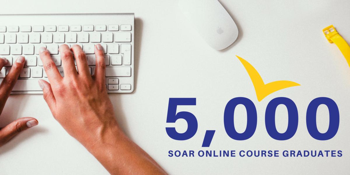 5,000 SOAR Online Course Graduates